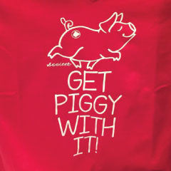 Get Piggy With It - Printed Shirts