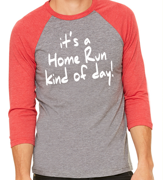 Baseball Tee_Home Run kind of Day