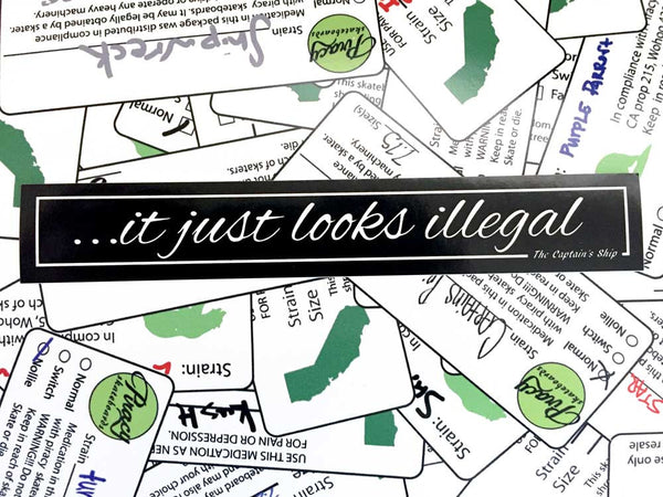 """It Just Looks Illegal"" Sticker"