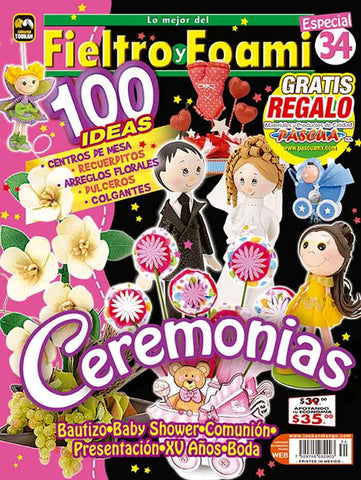 Revista Fieltro y Foami no. 34 - Ceremonias - Formato Impreso