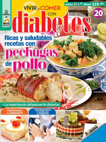 Revista Vivir y Comer con Diabetes no. 20 - Pechugas de Pollo  - Formato Digital