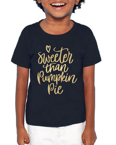 Sweeter Than Pumpkin Pie Kids Short Sleeve T-Shirt