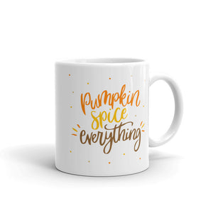 Pumpkin Spice Everything 11oz Coffee Mug