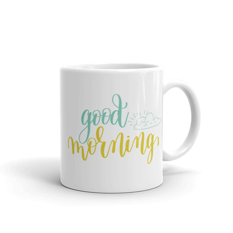 Good Morning 11oz Coffee Mug