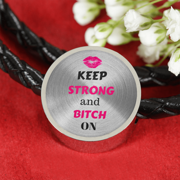 Keep Strong and B**** On Charm Bracelet Bling - High Maintenance Bitch