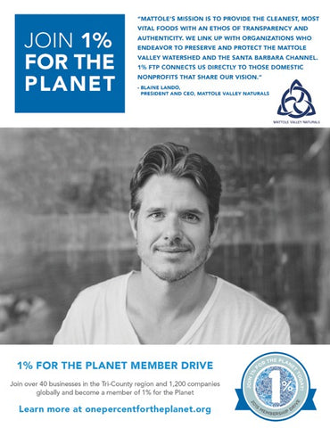 Mattole Valley Naturals is proud to a One Percent for the Planet member