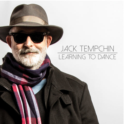 "Jack Tempchin ""Learning To Dance"""