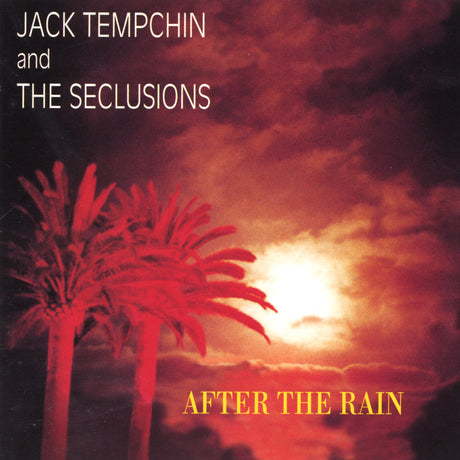 "Jack Tempchin's ""After the Rain"""