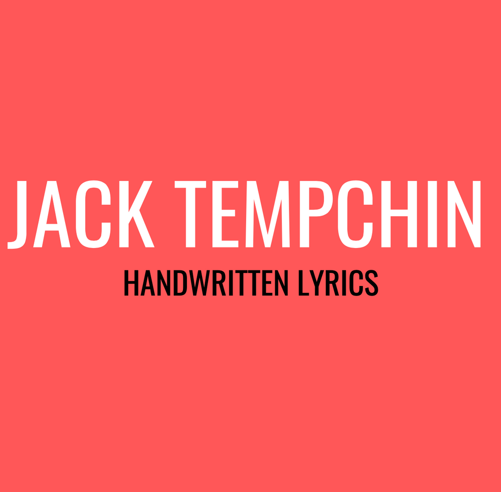 Jack Tempchin Handwritten Lyrics (Limited Time - through May 31st)