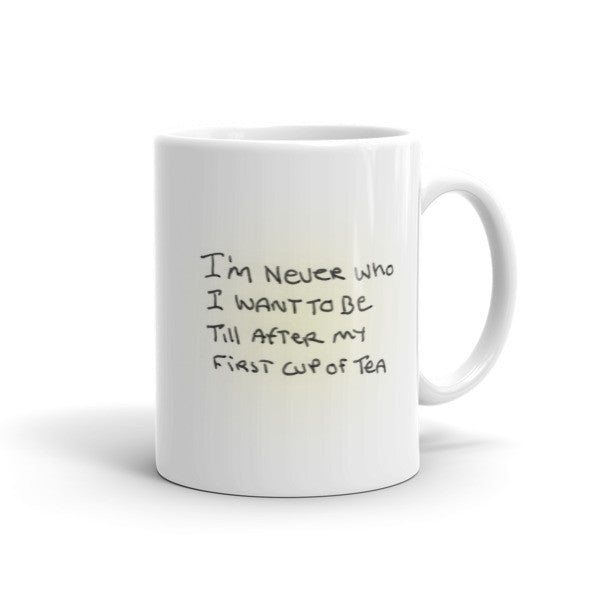 Who I Want To Be - Peaceful Easy Feeling Tea Mug