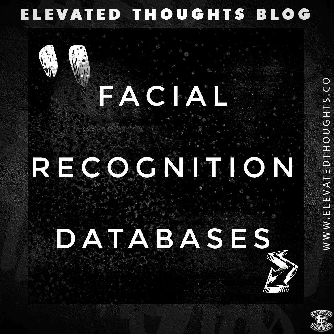Facial Recognition Databases