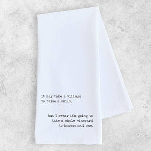 It May Take A Village - Tea Towel - - - Gifts - Cultured Cloths Apparel