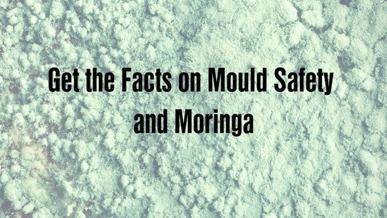 Do Other Moringa Brands Contain Mould? Ask for a Certificate of Analysis to Find Out