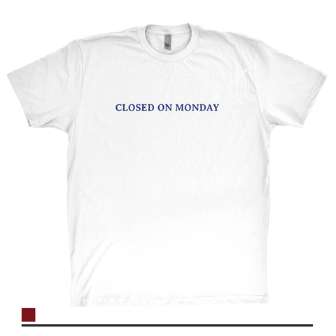 Closed on monday - (white)
