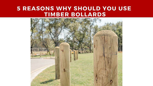 Why you should install timber bollards