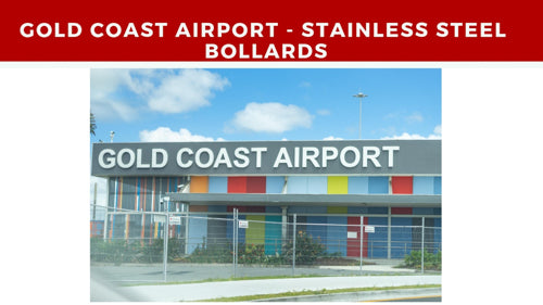 Gold Coast Airport - Stainless Steel Bollard Install