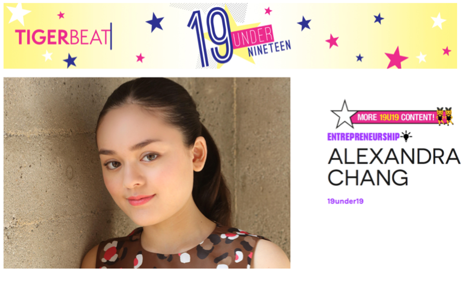 Alexandra was featured in the October 2016 issue and was nominated under the entrepreneurship category for the 19 Under 19 Awards.