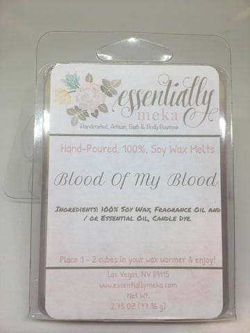 Blood Of My Blood Wax Melt, Wax Melt, Essentially Meka Bath & Body Boutique