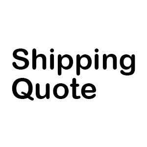 Shipping Quote - Price Displayed Below In the Shipping Section