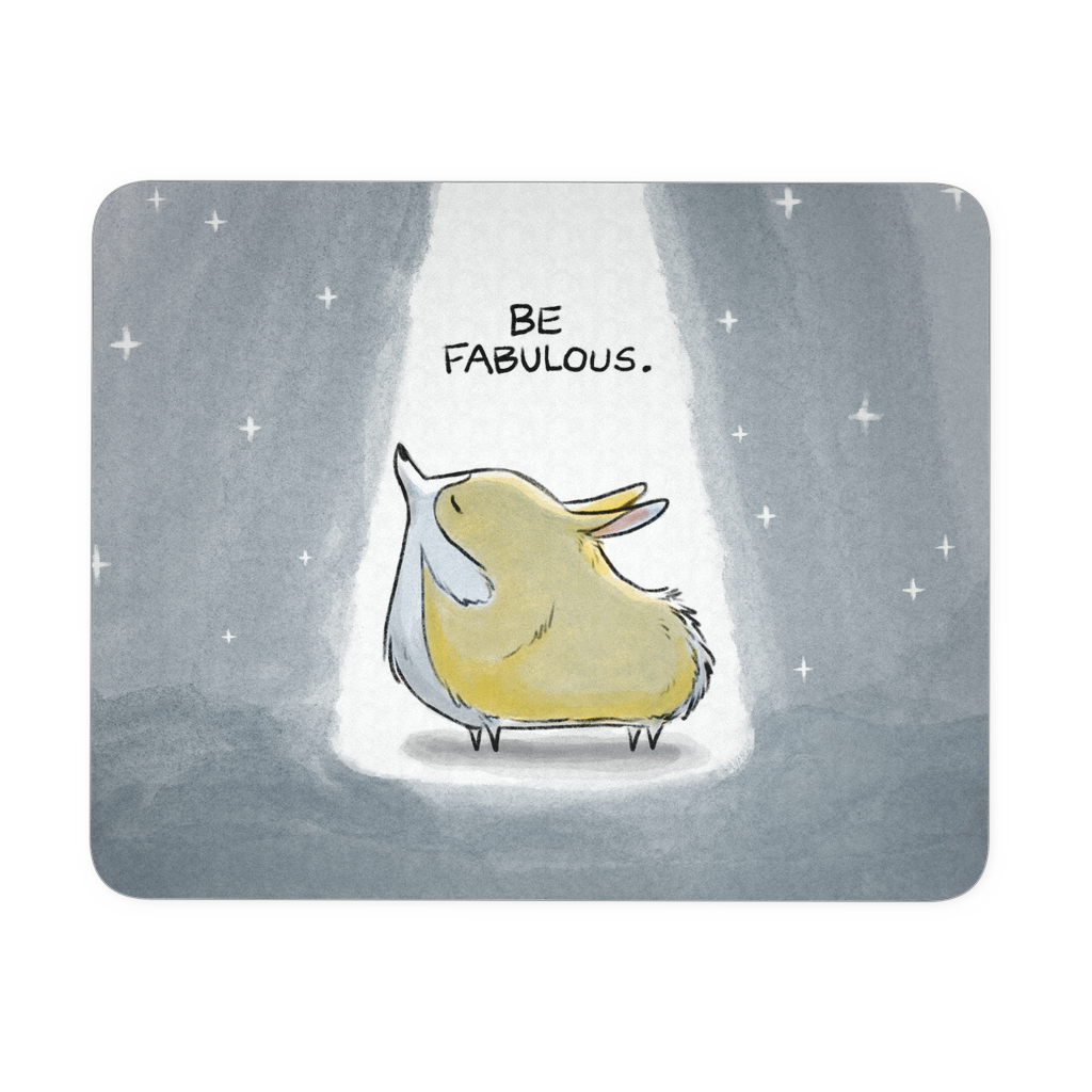 Be Fabulous Mousepad