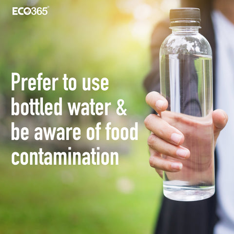 Prefer to use bottled water and be aware of food contamination.