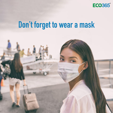 Don't forget to wear a mask