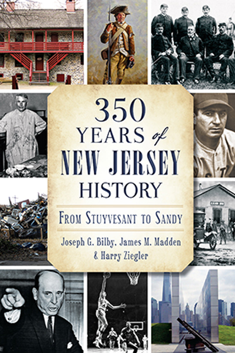 350 Years of New Jersey History