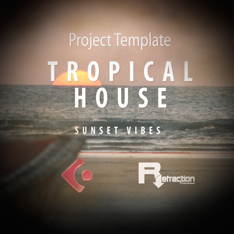 Tropical House - Project Template - Cubase