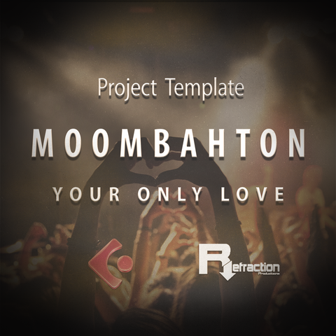 "Moombahton - Project Template - Cubase - ""Your Only Love"""
