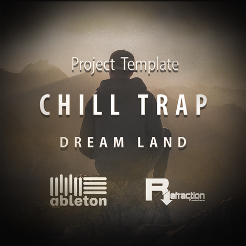 Chill Trap - Project Template - Ableton