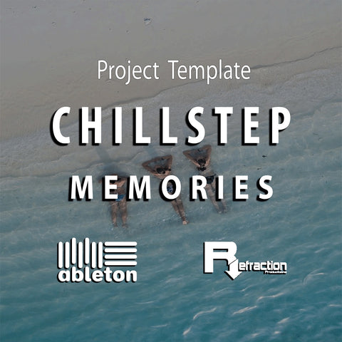 Chillstep - Project Template - Ableton