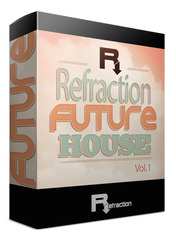 Refraction Future House Vol.1
