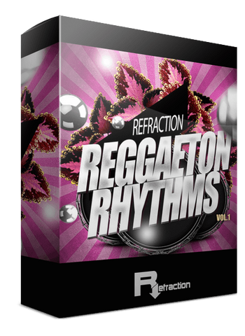 Refraction Reggaeton Rhythms Vol.1
