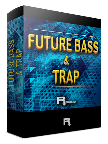 Refraction Future Bass & Trap