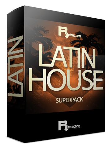 Refraction Latin House Superpack
