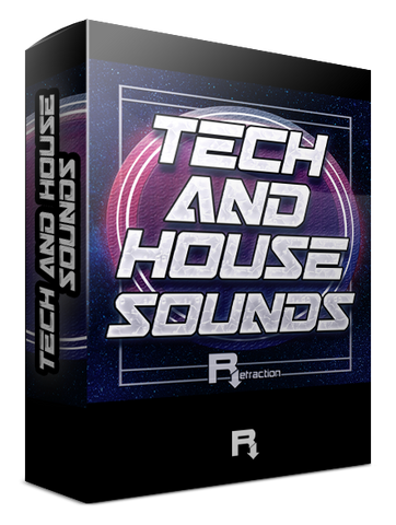 Refraction TECH and HOUSE Sounds