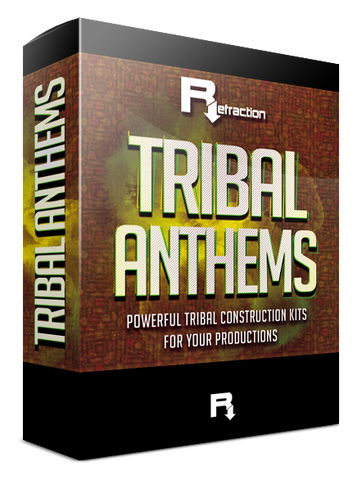 Refraction Tribal Anthems