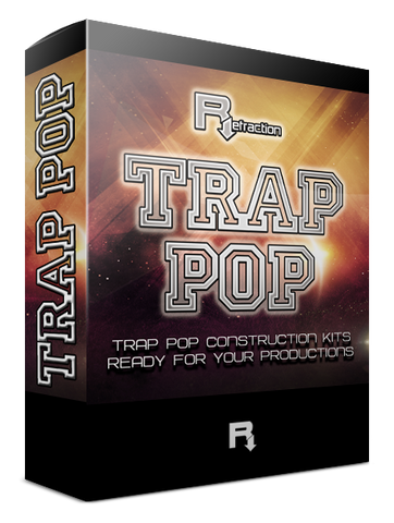 Refraction TRAP POP