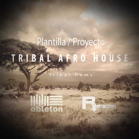Tribal Afro House - Project Template - Ableton