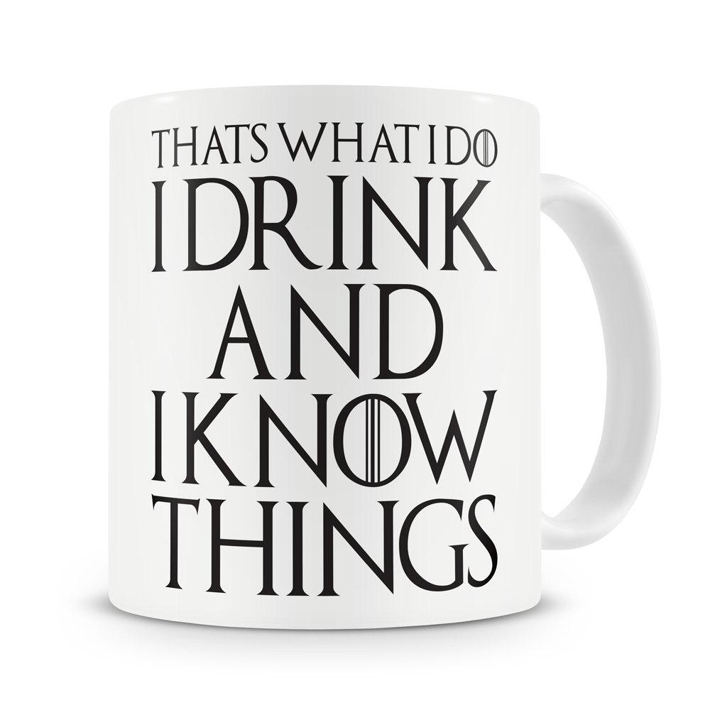 That's What I Do I Drink and I Know Things Mug - The JfJ