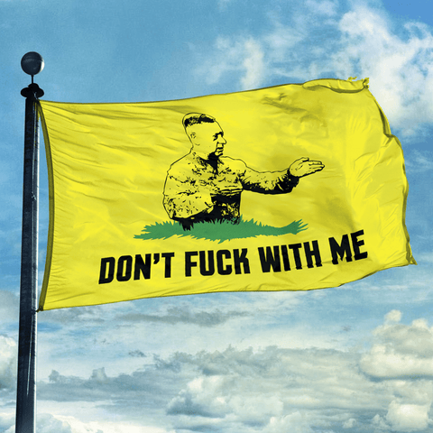 Don't F With Me Flag