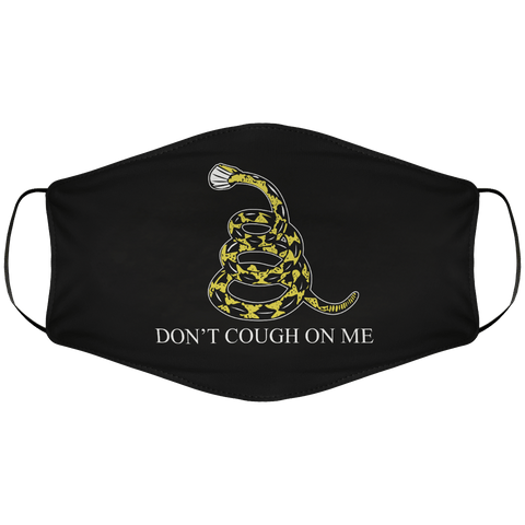Don't Cough On Me Face Cover