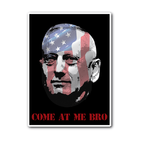 Come At Me Bro Vinyl Decal