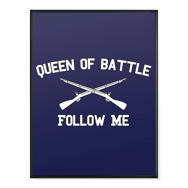 Infantry Queen of Battle Poster