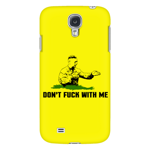 Don't F** With Me Phone Case