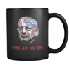 Mattis Come At Me Bro Mug BLACK
