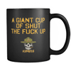 Cup of Shut the F Up Mug
