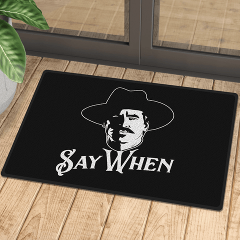 Say When Doormat