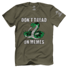 Don't Tread on Memes