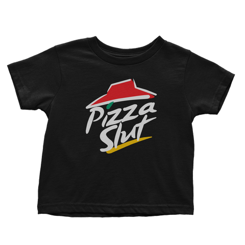 Pizza Slut (Toddlers)